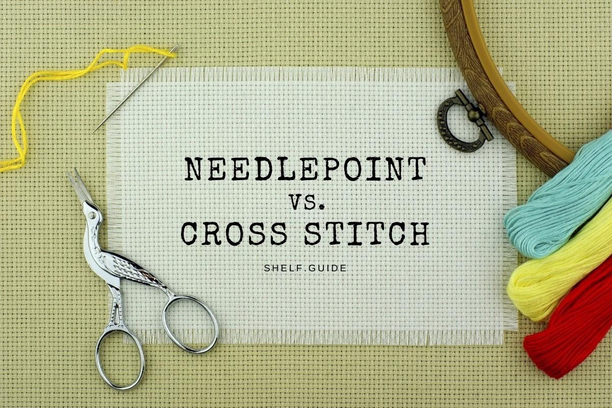 Needlepoint vs. Cross Stitch